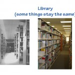 Library (some things stay the same)