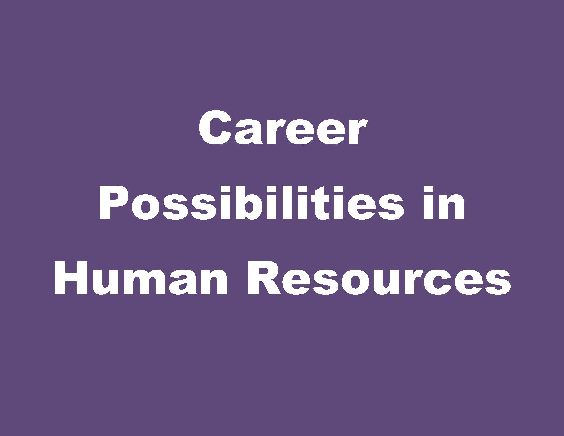 Career Possibilities In Human Resources Champlain